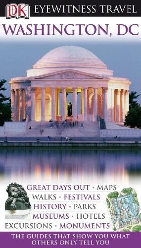 DK Eyewitness Travel Guide: Washington DC By Susan Burke