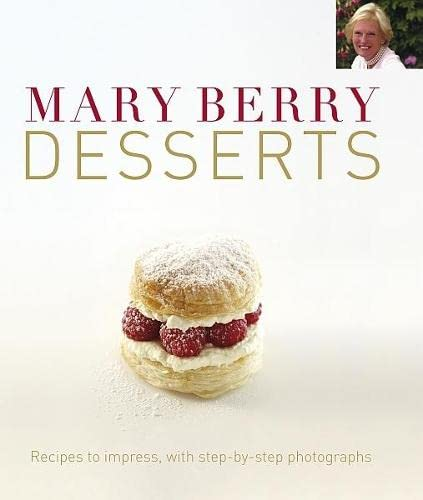 Mary Berry's Desserts By Mary Berry