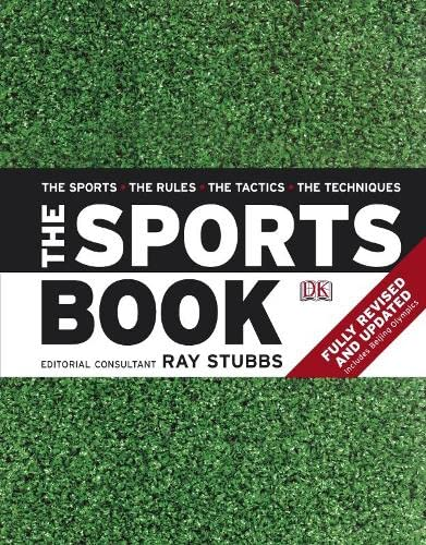 The Sports Book: The Sports * The Rules * The Tactics * The Techniques by Ray Stubbs