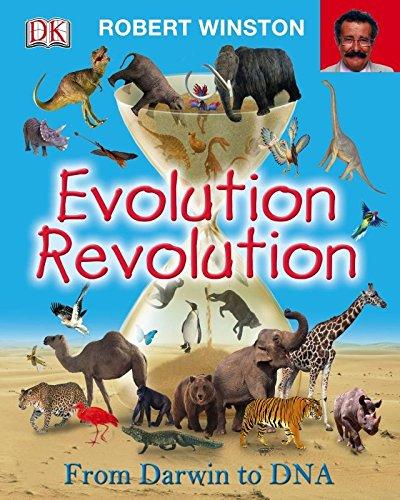 The Evolution Revolution by Robert Winston