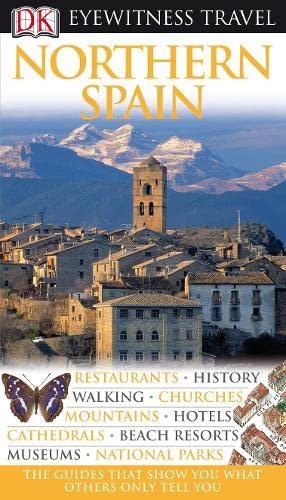 DK Eyewitness Travel Guide: Northern Spain By DK Publishing