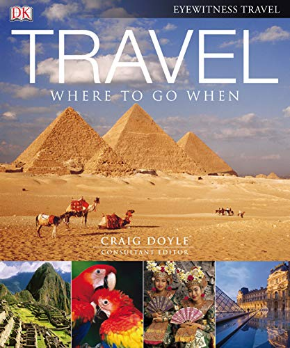 Travel: Where to go When (compact edition) By Craig (ed) Doyle