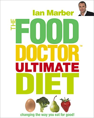 The Food Doctor Ultimate Diet by