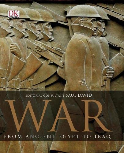War: The Definitive Visual Guide by Saul David