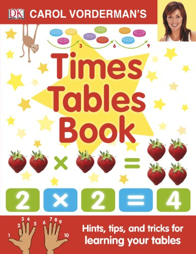 Carol Vorderman's Times Tables Book (Made Easy) By Carol Vorderman