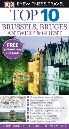 Brussels, Bruges, Antwerp and Ghent by Antony Mason