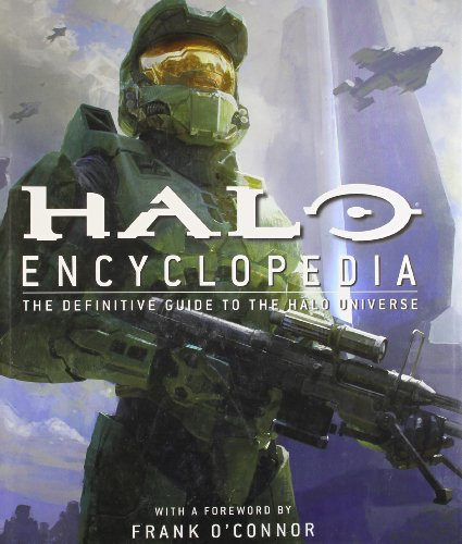 Halo Encyclopedia: The Definitive Guide to the Halo Universe By DK
