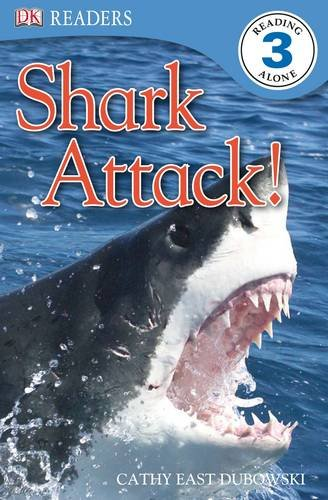 Shark Attack! by Cathy East Dubowski