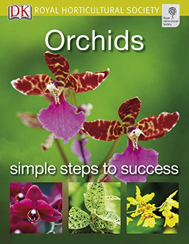 Orchids (RHS Simple Steps to Success) By Royal Horticultural Society