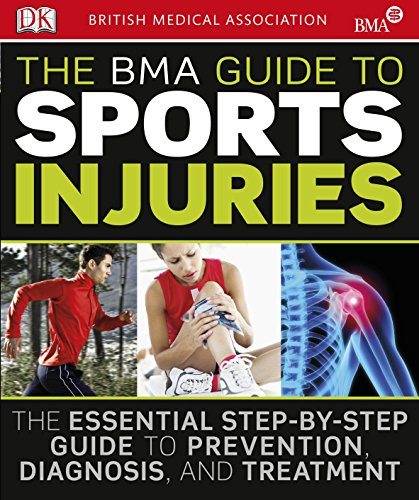 The BMA Guide to Sport Injuries By DK