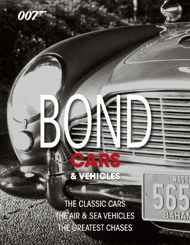 Bond Cars and Vehicles By Alastair Dougall
