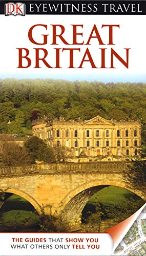 DK Eyewitness Great Britain By Michael Leapman