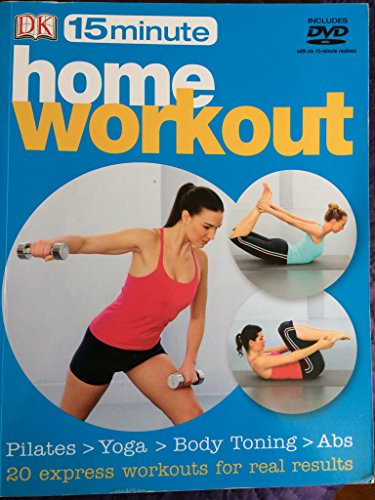 15 Minute Home Workout: Pilates > Yoga > Body Toning > Abs (Includes DVD)