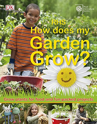 RHS How Does My Garden Grow? by Royal Horticultural Society