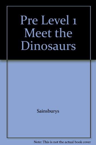 Meet the Dinosaurs (DK Readers Pre-Level 1) By Sainsburys