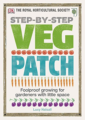 RHS Step-by-Step Veg Patch By Lucy Halsall