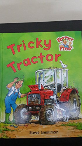 Tricky Tractor By Gaby Goldsack