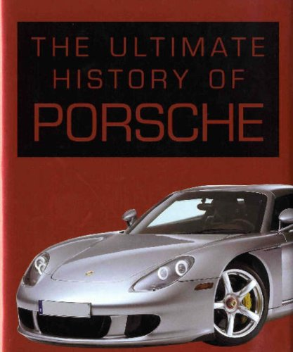 Ultimate History of Porsche By Gallagher Stuart with Smith Helen