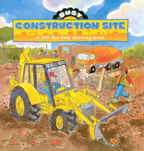 Busy Day at the Construction Site By Parragon Publishing