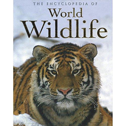 Encyclopedia of World Wildlife by