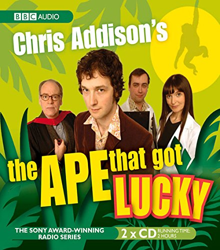 Chris Addison's, the Ape That Got Lucky by BBC