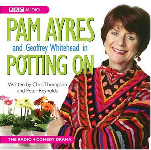Pam Ayres in Potting on by Pam Ayres