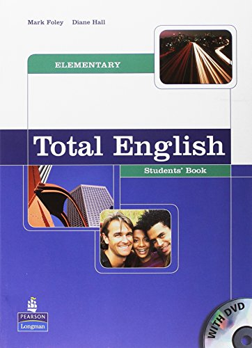 Total English Elementary Student's Book by Mark Foley