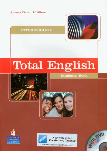 Total English Intermediate Student's Book by Antonia Clare