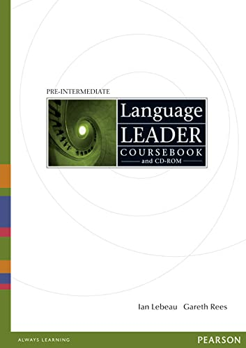 Language Leader Pre-Intermediate Coursebook and CD-Rom Pack By Ian Lebeau