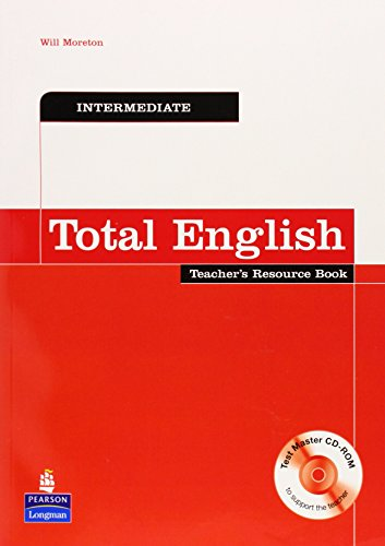 Total English Intermediate Teacher's Resource Book and Test Master CD-ROM Pack By Will Moreton