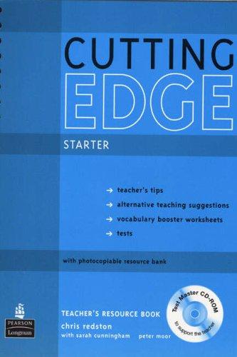 New Cutting Edge Starter Teachers Book and Test Master CD-ROM Pack: Starter Teachers Book Test Master By Sarah Cunningham