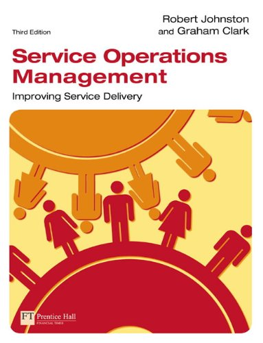 Service Operations Management By Robert Johnston