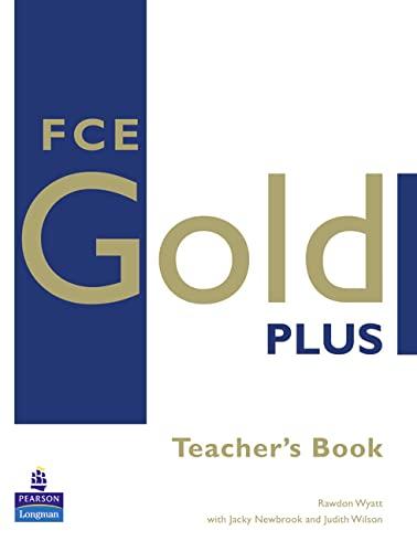 FCE Gold Plus Teachers Resource Book By Rawdon Wyatt