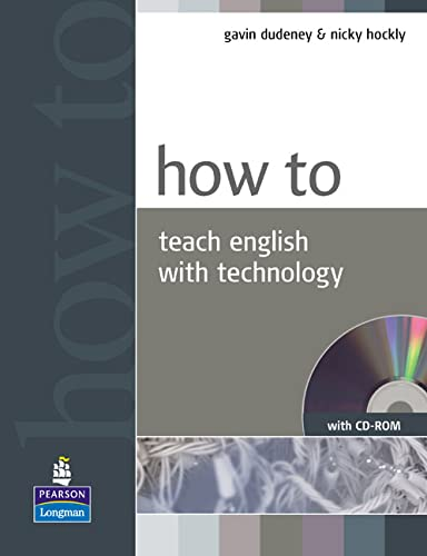 How to Teach English with Technology by Gavin Dudeney