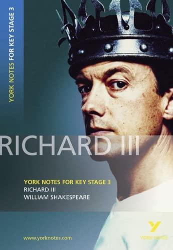 """Richard III"": York Notes for KS3 Shakespeare by William Shakespeare"