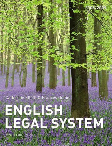 Elliott and Quinn: English Legal System By Catherine Elliott