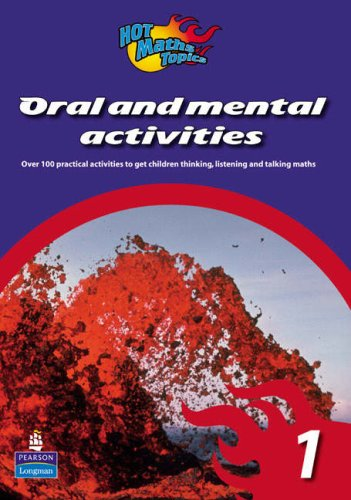 Hot Maths Topics: Oral and Mental Activities 1 By Mary Nathan