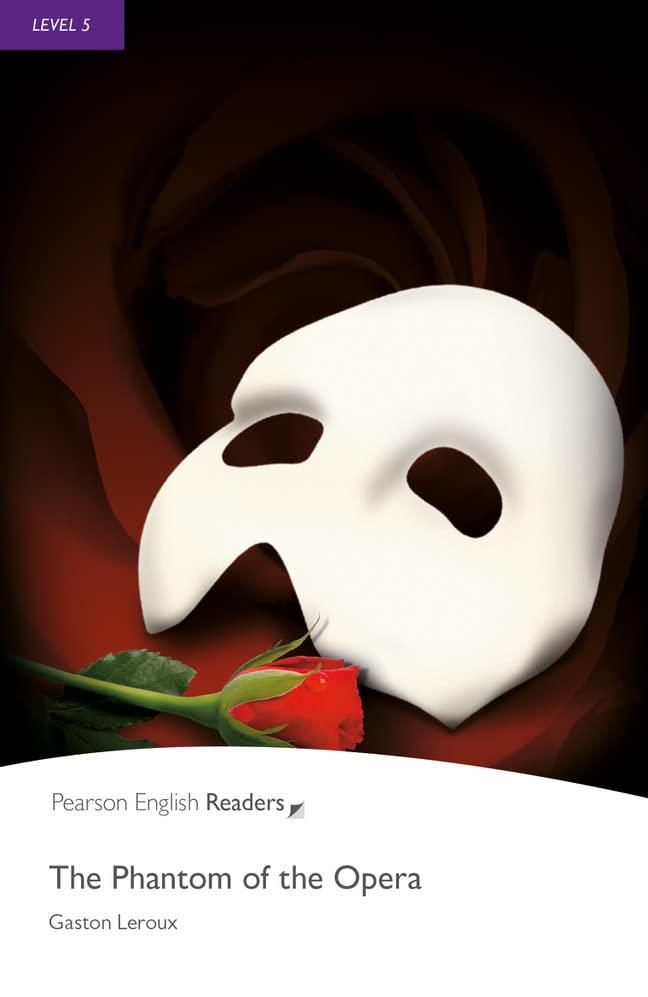 Level 5: The Phantom of the Opera By Gaston Leroux