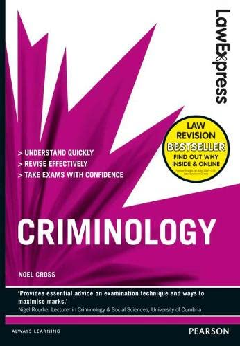 Law Express: Criminology (revision Guide) by Noel Cross