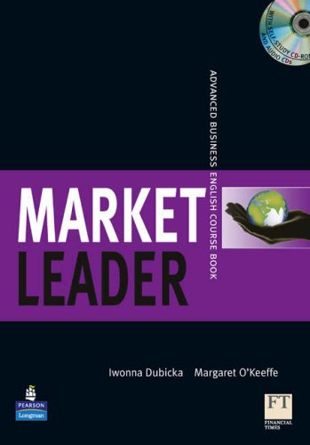 Market Leader Advanced Coursebook/Class CD/Multi-Rom Pack By Margaret O'Keeffe
