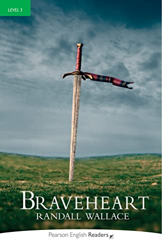 Level 3: Braveheart By Randall Wallace