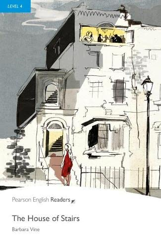 Level 4: The House of Stairs (Pearson English Graded Readers) By Barbara Vine