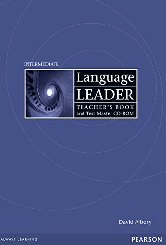 Language Leader Intermediate Teachers Book for Pack / Test Master CD-ROM Pack By David Albery