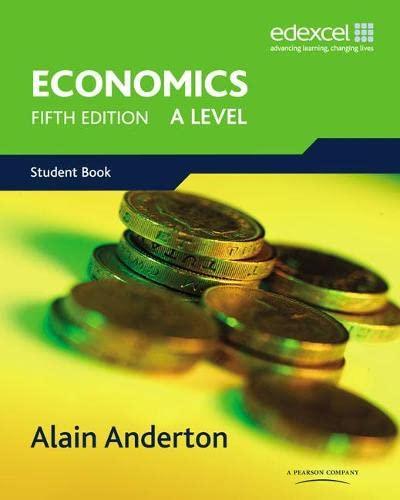 A Level Economics for Edexcel by Alain Anderton