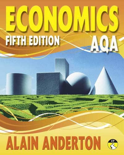 AQA A Level Economics Student Book by Alain Anderton