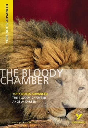The Bloody Chamber (York Notes Advanced) By Angela Carter