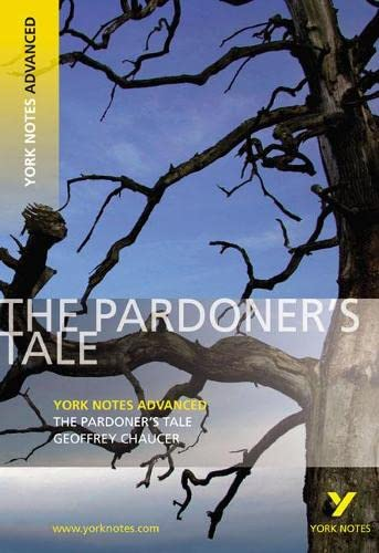The Pardoner's Tale: York Notes Advanced by Geoffrey Chaucer