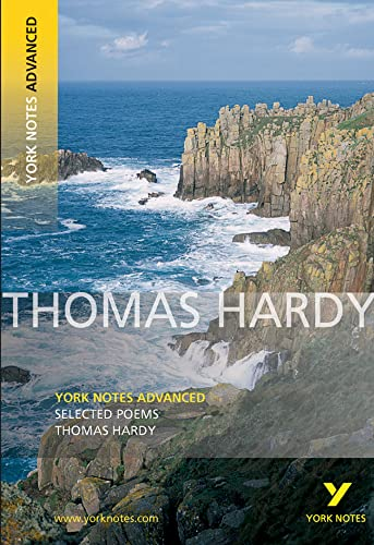 Selected Poems of Thomas Hardy: York Notes Advanced By Thomas Hardy