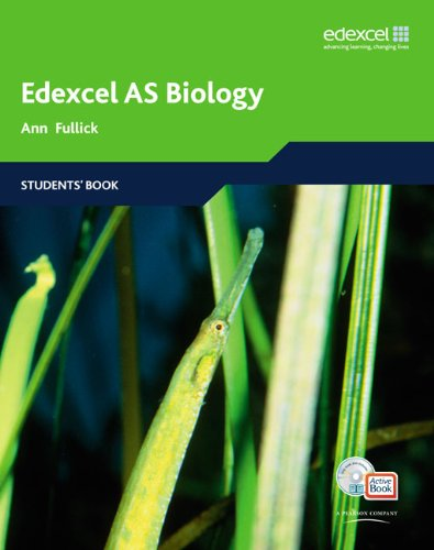 Edexcel A Level Science: AS Biology: Students' Book with ActiveBook by Ann Fullick