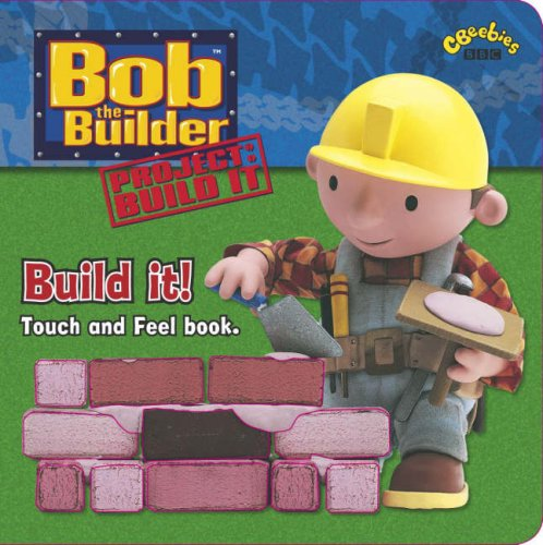 Bob the Builder: Build It! By Unknown